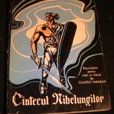 CINTECUL NIBELUNGILOR- REPOVESTIRE-CLAUDIU PARADIS-313 PG- - Carte mitologie