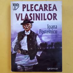 PLECAREA VLASINILOR = Ioana Postelnicu