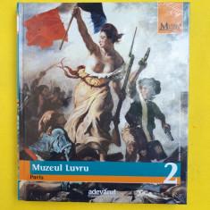 MARILE MUZEE ALE LUMII = Vol 2 = Biblioteca de arta Adevarul = Muzeul Luvru - Album Muzee