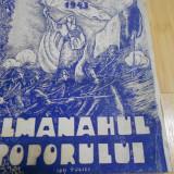 ALMANAHUL POPORULUI PE ANUL 1943 - Carte veche