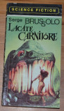 Serge Brussolo - Lacate Carnivore