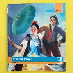 MARILE MUZEE ALE LUMII = Vol 3 = Biblioteca de arta Adevarul = Muzeul Prado - Album Muzee