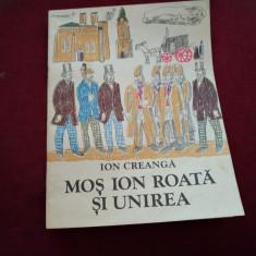 ION CREANGA - MOS ION ROATA SI UNIREA - Carte de povesti