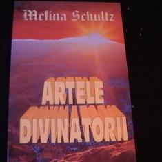 ARTELE DIVINATORII-MELINA SCHULTZ-MIHAELA MAZILU-236 PG- - Carte astrologie Altele