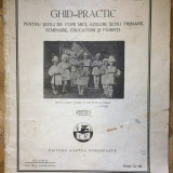 Carte veche - Ghid-practic pentru scoli de copii mici,aziluri,scoli primare,s...