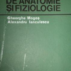 COMPENDIU DE ANATOMIE SI FIZIOLOGIE- GHEORGHE MOGOS SI ALEXANDRU IANCULESCU