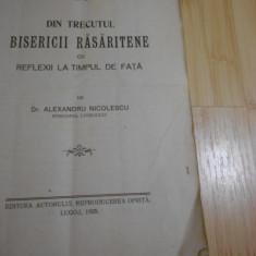 AL. NICOLESCU--DIN TRECUTUL BISERICII RASARITENE CU REFLEXII LA TIMPUL DE FATA