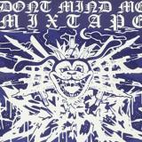 Brett Deadly - Don't Send Me Mixtape ( 1 CD ) - Muzica Hip Hop
