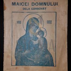 SFANTA ICOANA FACATOARE DE MINUNI A MAICEI DOMNULUI DELA GARBOVAT, CHISINAU, 1934 - Carti Istoria bisericii