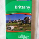 """""""MICHELIN - BRITTANY. Plan * Discover * Explore"""", 2007. Ghid Britania (lb.engl.), Alta editura"""