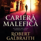 Cariera malefica Robert Galbraith