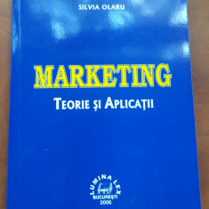 Marketing. Teorie si aplicatii - Silvia Olaru - Carte Marketing