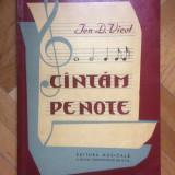 Ion D. Vicol - Cantam Pe Note  - 1960