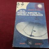 GHEORGHE BRATESCU - DE LA DESENELE RUPESTRE LA SATELITII DE COMUNICATII