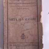 LUCIAN BLAGA (exemplar nr. 20/dedicatie/semnatura I.Simionescu) ARTA SI VALOARE