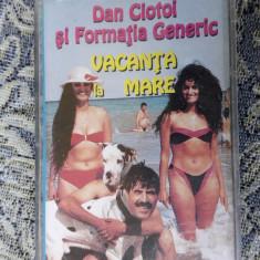 DAN CIOTOI SI FORMATIA GENERIC -VACANTA LA MARE . - Muzica Lautareasca, Casete audio