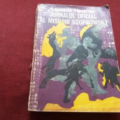 LEONIDA NEAMTU - JURNALUL OFICIAL AL MISIUNII SCORBOWSKY - Carte politiste