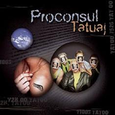 Proconsul - Tatuaj (1 CD) - Muzica Rock roton