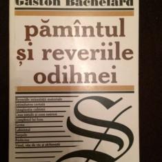 Pamantul Si Reveriile Odihnei - Gaston Bachelard - 7