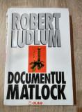 Robert Ludlum - Documentul Matlock [1994]