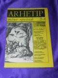 Revista ARHETIP atelier spiritual nr 3-4 1990 (f3179