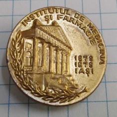 Insigna Institutul de Medicina si Farmacie Iasi 1879-1979