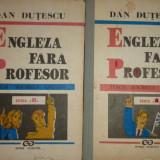 Engleza fara profesor seria a 2-a / 2 vol./ an 1993- Dan Dutescu - Curs Limba Engleza