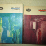 Lunatecii -Ion Vinea, Vol 1+2