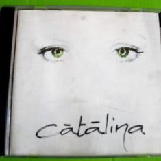 Cd original Catalina - Catalina (foarte rar) 1999 - Muzica Pop cat music