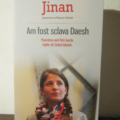 Jinan, Thierry Oberle -Am fost sclava Daesh