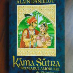 Kama Sutra. Breviarul amorului de Vatsyayana - Alain Danielou (2003) - Carti Hinduism