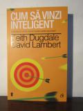 CUM SA VINZI INTELIGENT-KEITH DUGDALE, DAVID LAMBERT