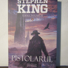 PISTOLARUL -STEPHEN KING - Roman