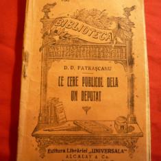 DD Patrascanu - Ce cere publicul de la un deputat ?- cca 1916 - BPT 787 - Carte veche