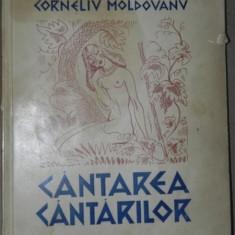 CANTAREA CANTARILOR . ILUSTRATII DE ION ANESTIN de CORNELIU MOLDOVANU () - Roman