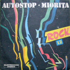Formatii Rock 12 - Autostop / Miorita (LP - Romania - VG) - Muzica Rock electrecord, VINIL