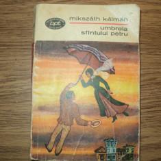 Mikszath Kalman - Umbrela Sfantului Petru, Alta editura