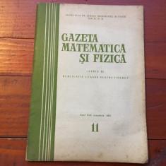 Revista - Gazeta matematica si fizica / anul XIII - nr 11 / noiembrie 1962 ! - Revista scolara