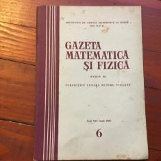 Revista - Gazeta matematica si fizica / anul XIV - nr 6 / iunie 1963 ! - Revista scolara