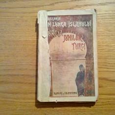 TURCIA JUNILOR TURCI * Din Lumea Islamului - N. Batzaria - Ed.