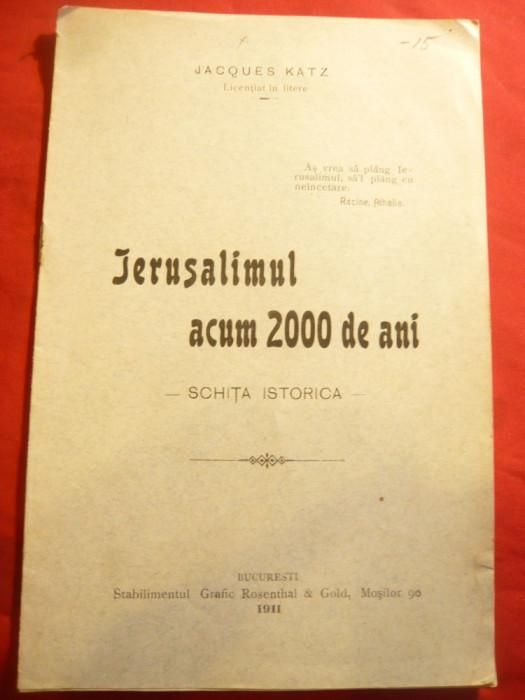 Jacques Katz - Ierusalimul acum 2000 ani - Schita istorica - Ed. 1911 , 8 pag foto mare