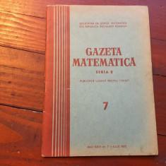 Revista / Gazeta matematica anul XXIV - nr 7 / iulie 1973 ! - Revista scolara