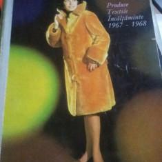 Catalog Produse textile incaltaminte 1967-1968,modele dama/barbati,rochii,costum