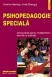 Psihopedagogie speciala. Ghid practic pentru invatamintul la distanta - Cristina Neamtu, Alois Ghergut