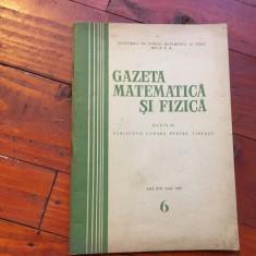 Revista - Gazeta matematica si fizica / anul XIII - nr 6 / iunie 1962 ! - Revista scolara