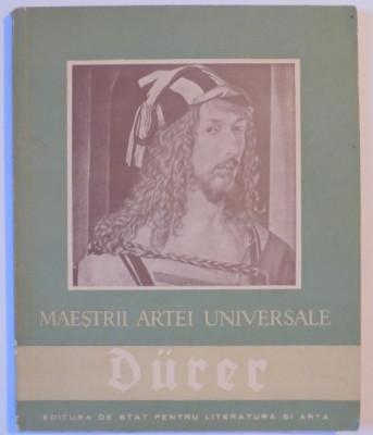 MAESTRII ARTEI UNIVERSALE de ALBRECHT DURER 1471-1528 , 1957 foto