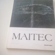 OVIDIU MAITEC, SCULPTURA 1968- 1998. ADITURA ANASTASIA - Carte sculptura