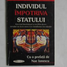 Herbert Spencer - Individul Impotriva Statului - prefata Nae Ionescu - Carte Politica