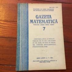 Revista / Gazeta matematica anul LXXXVI nr 7 / 1981 ! - Revista scolara