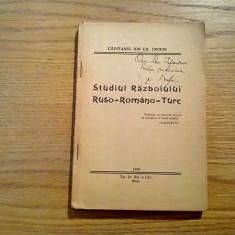 STUDIUL RAZBOIULUI RUSO-ROMANO-TURC - Ion Gh. Trofin (autograf) - Sibiu, 1936 - Carte Istorie